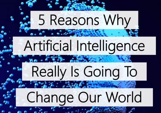 5 reasons AI Going to change the world